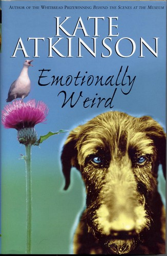 Atkinson, Kate - Emotionally Weird - 1st Edition