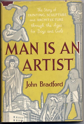 Bradford, John - Man Is An Artist - Signed