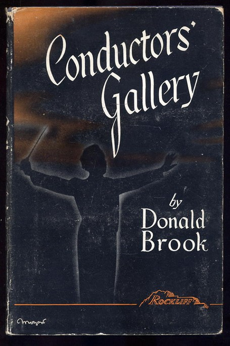 Brook, Donald - Conductors Gallery 1st Ed 2nd Imp