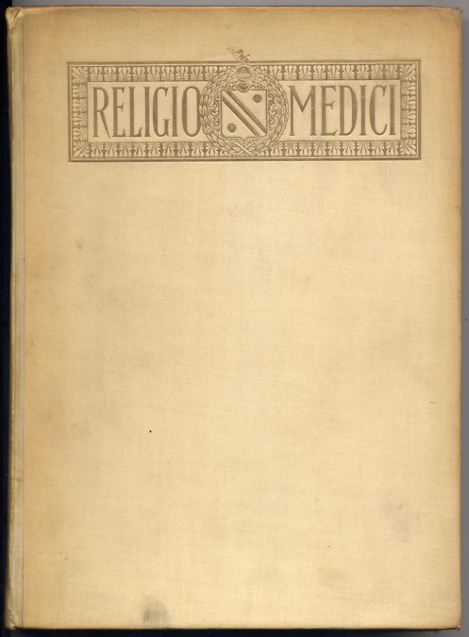 Browne, Sir Thomas - Religio Medici 1898 Ltd Ed 500