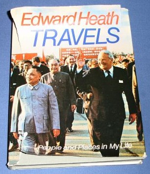 Heath, Edward-Travels-People & Places In My Life-Signed