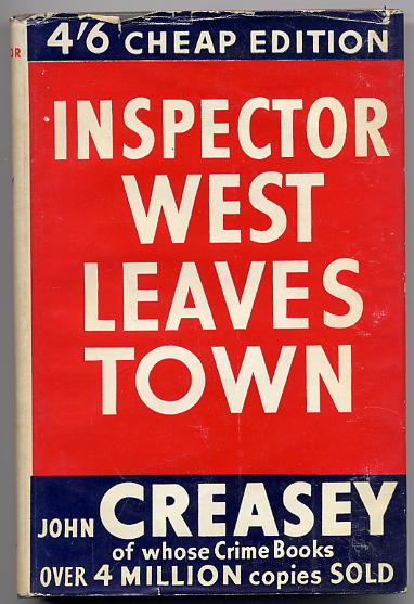 Creasey, John - Inspector West Leaves Town 1st Edit <b>SOLD</b>