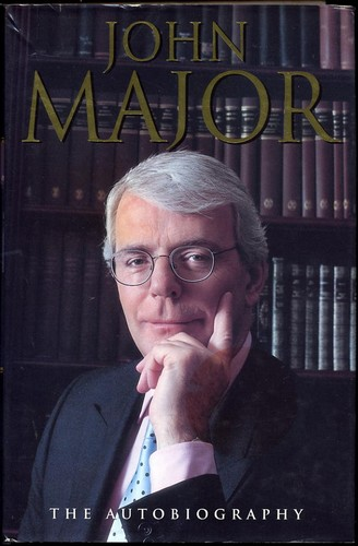John Major - The Autobiography - Signed