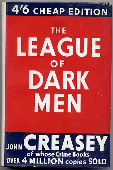 Creasey, John -The League of Dark Men - 1st Edit <b>SOLD</b>