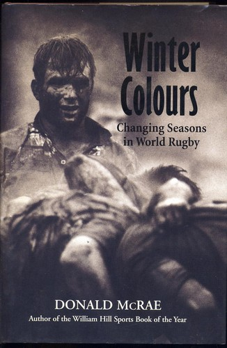 McRae, Donald - Winter Colours: Changing Seasons in World Rugby
