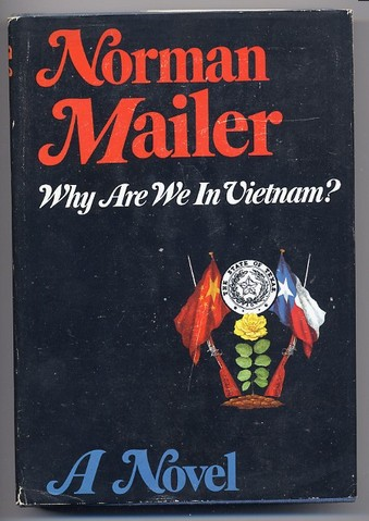 Mailer, Norman - Why are we in Vietnam 1967 1st Ed SIGNED