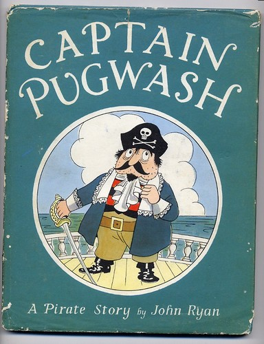 Ryan, John CAPTAIN PUGWASH 1957 RARE in Dust Jacket <b>SOLD</b>