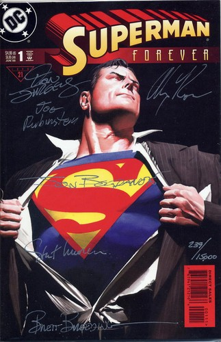 Superman Forever #1 - Signed by 6 - DC Comic