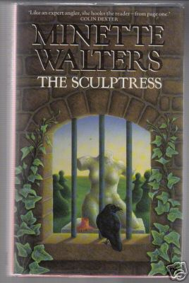 Walters, Minette - The Sculptress First Edition 1993